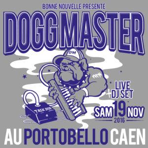 Dogg Master Live @Caen